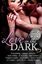 Love in the Dark: 12 Book Boxed Set (English Edition)