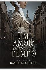 UM AMOR ALÉM DO TEMPO eBook Kindle