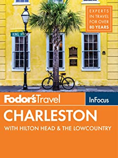 Fodor's In Focus Charleston: with Hilton Head & the Lowcountry (Travel Guide Book 5)
