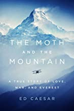 The Moth and the Mountain: A True Story of Love, War, and Everest Pdf