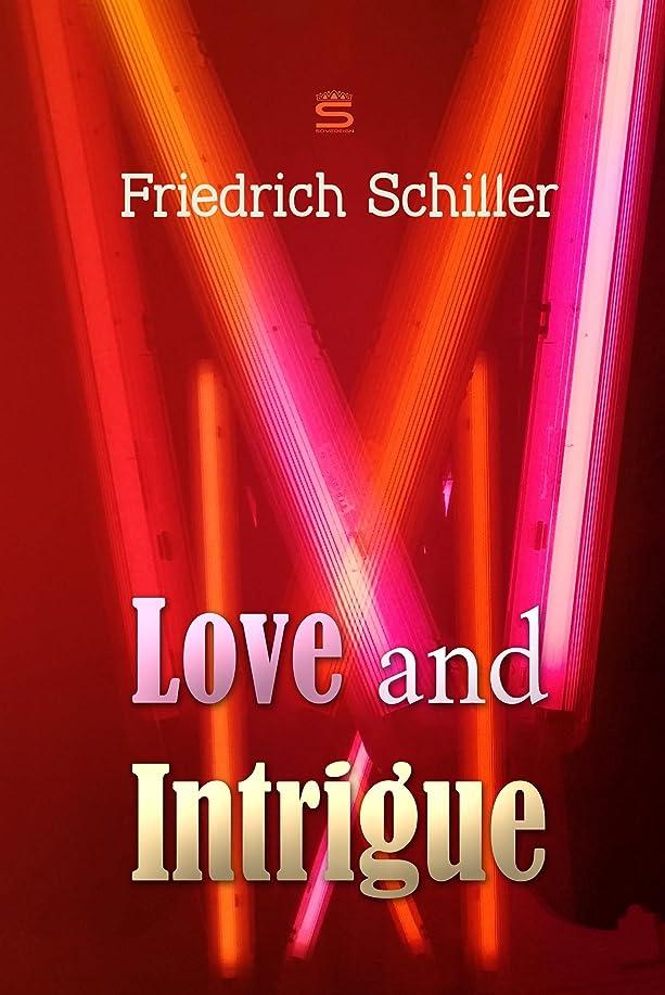 金銭的な転倒偶然のLove and Intrigue: A Tragedy (World Classics) (English Edition)