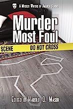 Murder Most Foul (Mystery Writers of America Presents: MWA Classics Book 9)