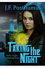 Taking The Night (Nightshade series Book 1) Kindle Edition