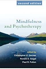 Mindfulness and Psychotherapy, Second Edition Kindle Edition