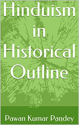 Hinduism in Historical Outline (English Edition)