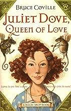 Juliet Dove, Queen of Love: A Magic Shop Book