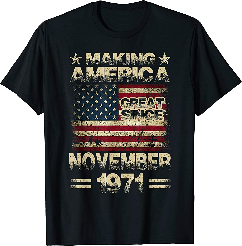 48th Birthday Gifts America November 1971 48 Year Old T-shirt