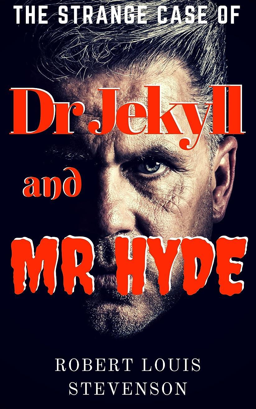 取り除く災難資本主義Strange Case of Dr Jekyll and Mr Hyde: (Annotated) (English Edition)