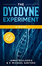 The Dyodyne Experiment: Imagine the first DNA tracking device delivered using a Genetically Engineered Virus