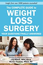 The Complete Guide to Weight Loss Surgery: Your questions finally answered