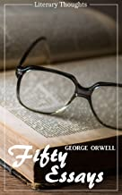 Best fifty orwell essays Reviews
