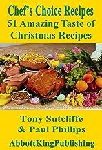 51 Amazing Taste of Christmas Recipes (Chef's Choice Recipes)