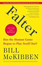 Falter: Has the Human Game Begun to Play Itself Out? PDF