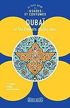 Livres Dubaï et les Émirats arabes unis : le petit guide des usages et coutumes PDF