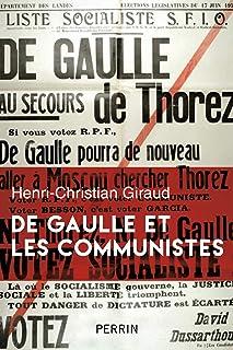 De Gaulle et les communistes French Edition