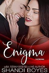 Enigma: The Wedding Kindle Edition