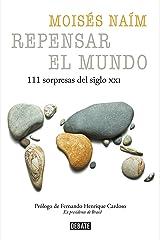 Repensar el mundo: 111 sorpresas del siglo XXI (Spanish Edition) Kindle Edition