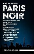 Aurélien Massons PARIS NOIR: Ein literarisches Städteporträt (CulturBooks-Noir-Reihe) (German Edition)