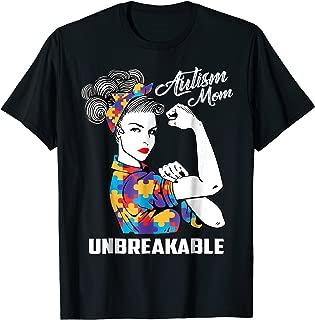 Autism Mom Unbreakable T-Shirt Autism Awareness Gift Shirt