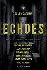Echoes: The Saga Anthology of Ghost Stories Kindle Edition