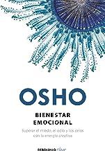 Bienestar emocional / Emotional Wellness: Superar el miedo, el odio y los celos con la energia creativa (Spanish Edition)
