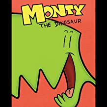 Monty the Dinosaur (Issues) (3 Book Series)