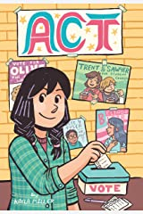 Act (A Click Graphic Novel) Kindle Edition