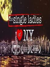 The Single Ladies of NY
