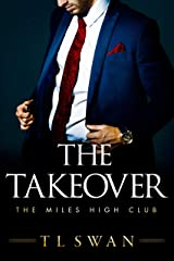 The Takeover (The Miles High Club Book 2) (English Edition) Format Kindle