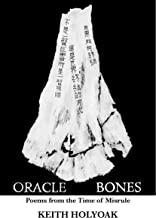 Oracle Bones: Poems from the Time of Misrule