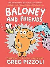 Baloney and Friends: 1 (Baloney & Friends, 1)