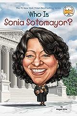 Who Is Sonia Sotomayor? (Who Was?) Kindle Edition