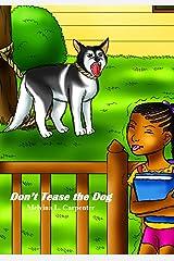 Don't Tease the Dog Kindle Edition