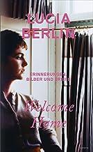 Welcome Home: Erinnerungen, Bilder und Briefe (German Edition)
