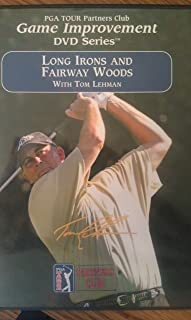 PGA TOUR Partners Club Game Improvement DVD Series - Long Irons and Fairway Woods with Tom Lehman