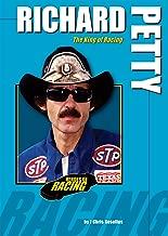Richard Petty: The King of Racing (Heroes of Racing)