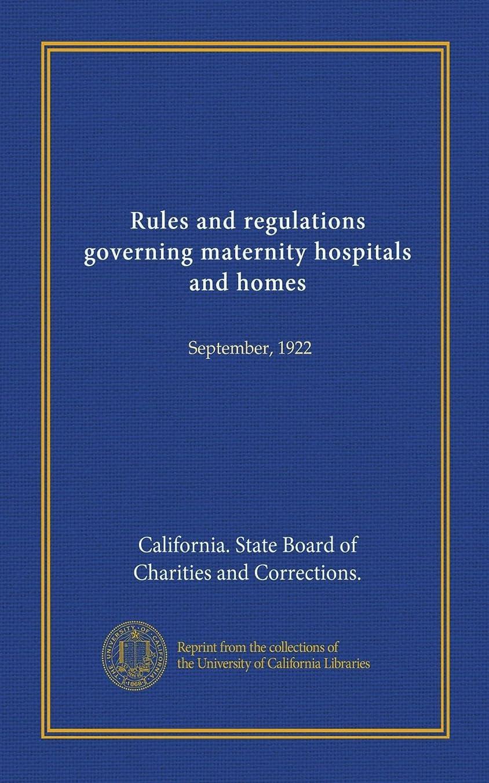 思われるコイン幽霊Rules and regulations governing maternity hospitals and homes: September, 1922