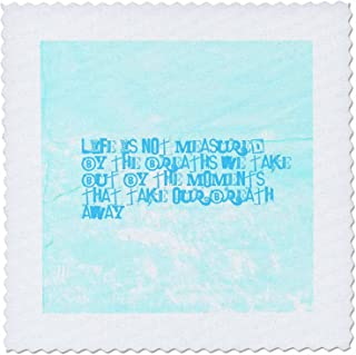 3dRose qs_29385_3 Life is Not Measured Inspirational Quote Motivational-Quilt Square, 8 by 8-Inch