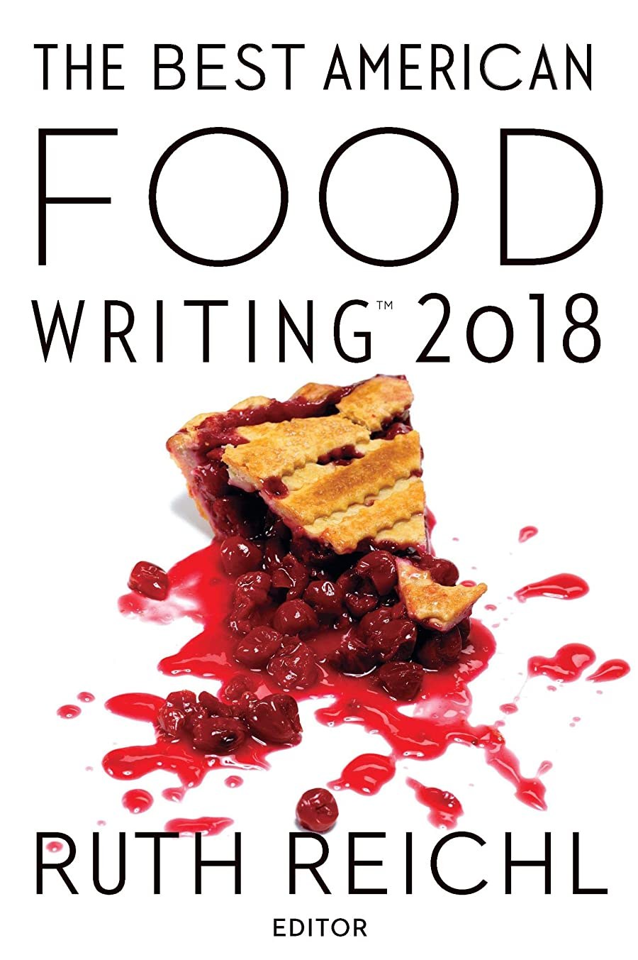 チョップ行為警察署The Best American Food Writing 2018 (The Best American Series ?) (English Edition)