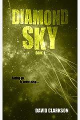 Diamond Sky (Diamond Sky Trilogy Book 1) Kindle Edition