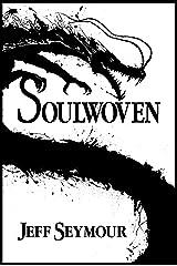 Soulwoven (Soulwoven #1) Kindle Edition