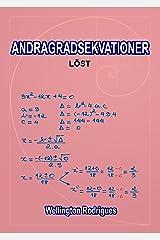 ANDRAGRADSEKVATIONER: LÖST (Matematik Book 3) (Swedish Edition) eBook Kindle