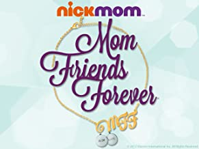 MFF: Mom Friends Forever Volume 1