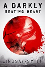Best a darkly beating heart Reviews