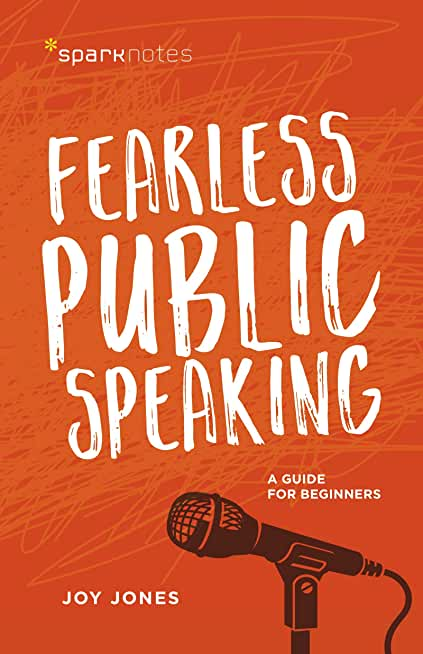 Fearless Public Speaking: A Guide for Beginners (SparkNotes) (English Edition)