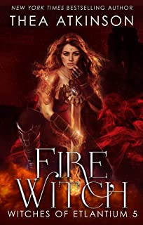Fire Witch (Witches of Etlantium Book 5)