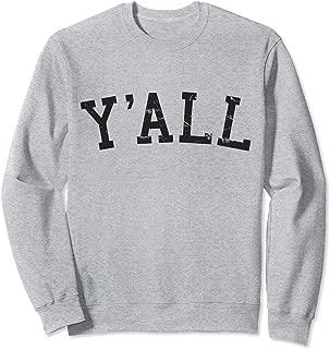 yall sweatshirt