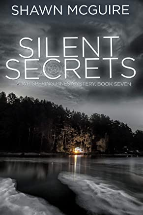 Silent Secrets: A Whispering Pines Mystery, Book 7