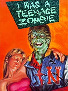 Best i was a teenage zombie Reviews