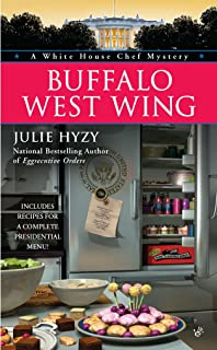 Buffalo West Wing (A White House Chef Mystery Book 4)